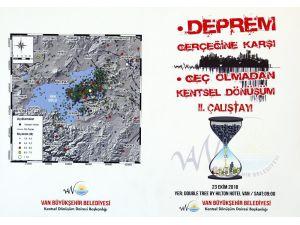 Van Büyükşehir İkinci Deprem Çalıştayını Yapacak
