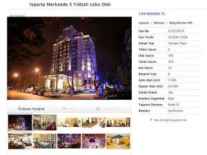 Isparta'nın Tek 5 Yıldızlı Oteli İnternet Üzerinden Satışa Çıkarıldı
