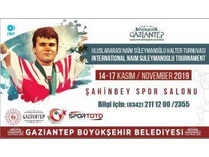 Gaziantep'te Naim Süleymanoğlu Turnuvası Düzenlenecek
