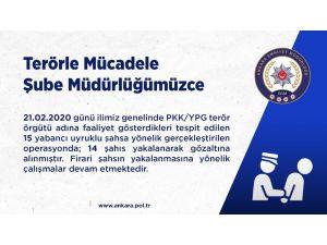 Ankara Terör Şube Ekiplerinden Eş Zamanlı Operasyon: 14 Terör Şüphelisi Gözaltına Alındı