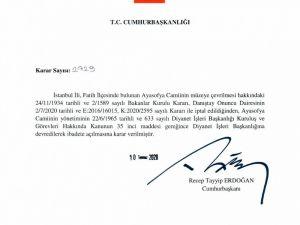 Cumhurbaşkanı Erdoğan İmzaladı, Ayasofya Camiinin Yönetimi Diyanet İşleri Başkanlığına Devredildi, İbadete Açılmasına Karar Verildi.